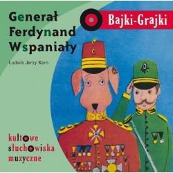 Bajki-Grajki Generał Ferdynand Wspaniały