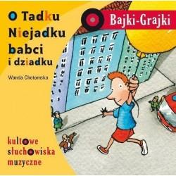 Bajki-Grajki O Tadku niejadku, Babci i Dziadku