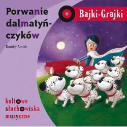 Bajki-Grajki Porwanie Dalmatyńczyków