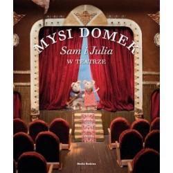 Mysi Domek Sam i Julia w teatrze