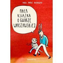Mała Książka o Gwarze Warszawsk - Maria Mroux Bulikowska